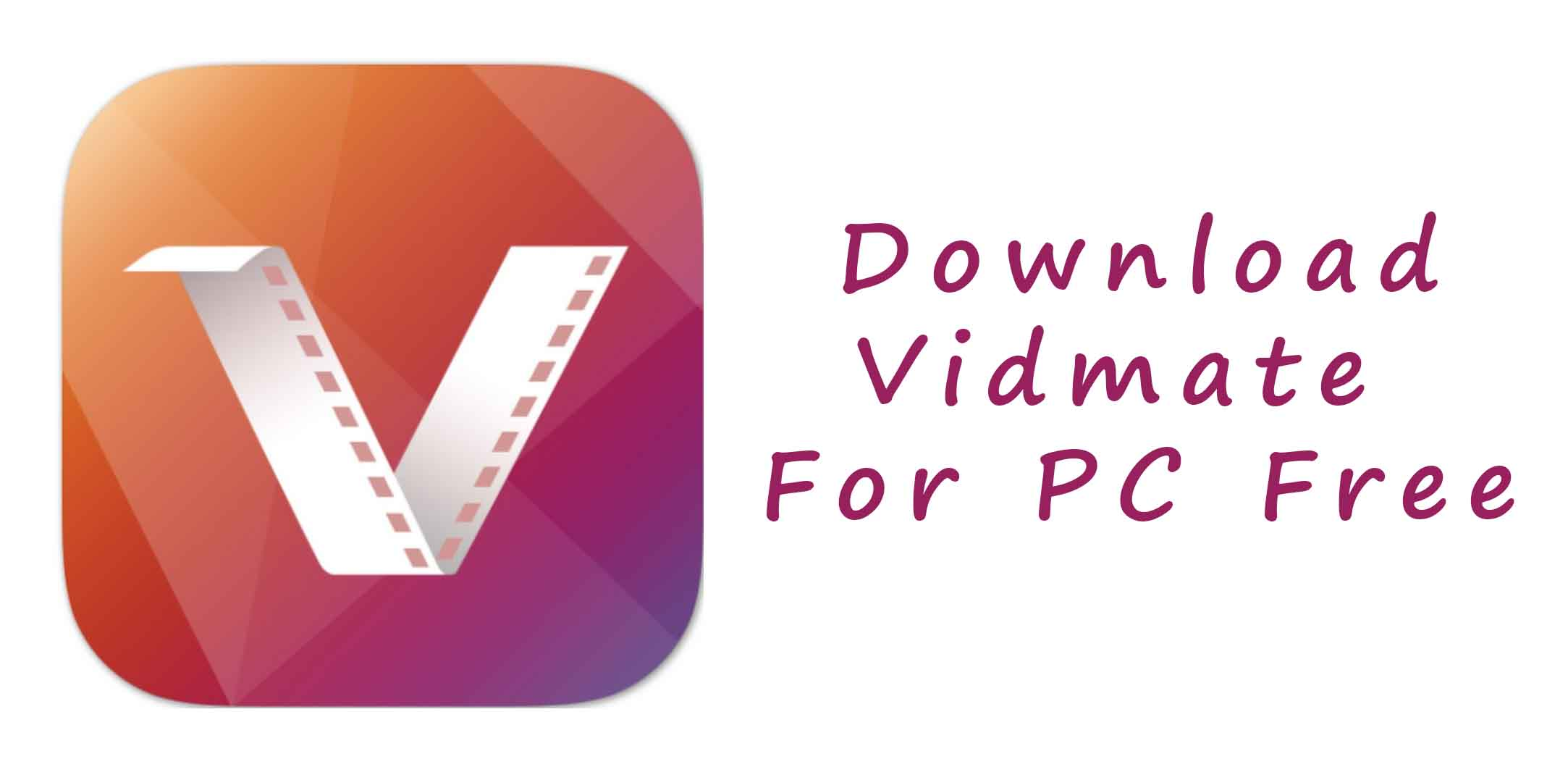 Vidmate Free Download For PC